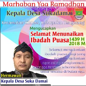 Selamat Melaksanakan Puasa Ramadhan Kades Sukadamai