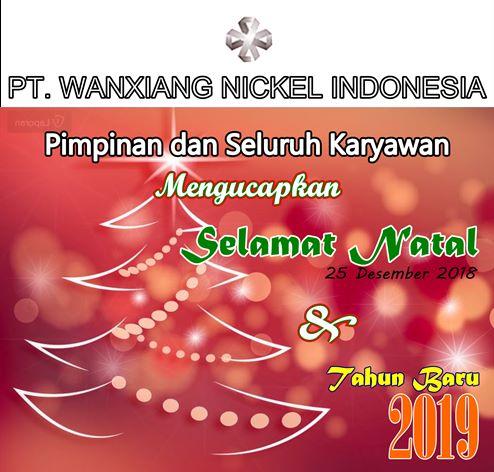 Iklan Natal PT Wanxiang Nickel Indonesia